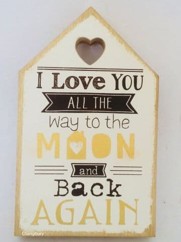 Wooden Wall Smiley Sign HOUSE PLAQUE - I Love You to Moon & Back