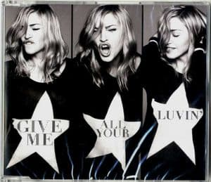 GIVE ME ALL YOUR LUVIN - THAILAND 1 TRACK CD