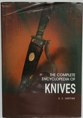 AE Hartink THE COMPLETE ENCYCLOPEDIA OF KNIVES Hardback