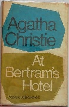 Agatha Christie AT BERTRAMS HOTEL First Edition 1965