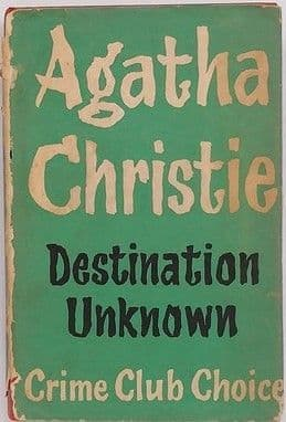 Agatha Christie DESTINATION UNKNOWN First Edition 1954