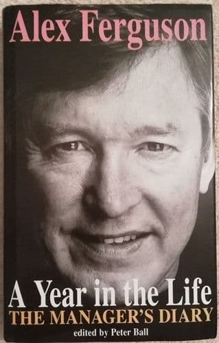 Alex Ferguson A YEAR IN THE LIFE First Edition Triple Signed