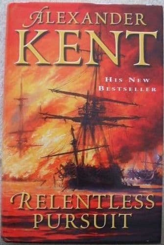 Alexander Kent RELENTLESS PURSUIT First Edition Signed