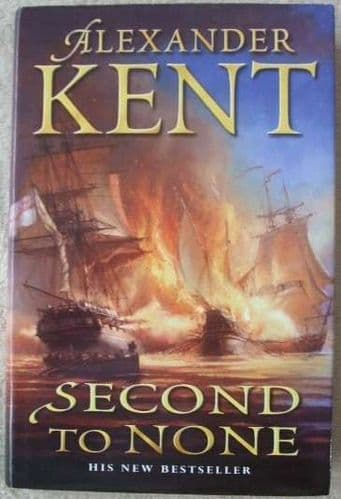Alexander Kent SECOND TO NONE First Edition Signed
