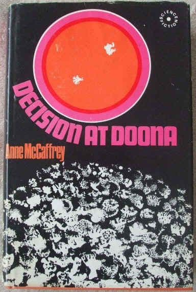 Anne McCaffrey DECISION AT DOONA First Edition