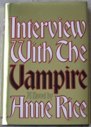 Anne Rice INTERVIEW WITH THE VAMPIRE Signed Hardback