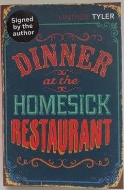 Anne Tyler DINNER AT THE HOMESICK RESTAURANT Signed Paperback