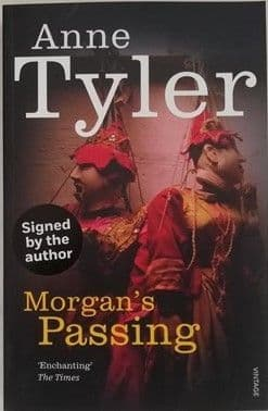 Anne Tyler MORGAN'S PASSING Signed Paperback