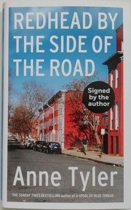 Anne Tyler REDHEAD BY THE SIDE OF THE ROAD First Edition Signed
