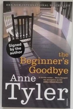 Anne Tyler THE BEGINNER'S GOODBYE Signed First Edition Paperback