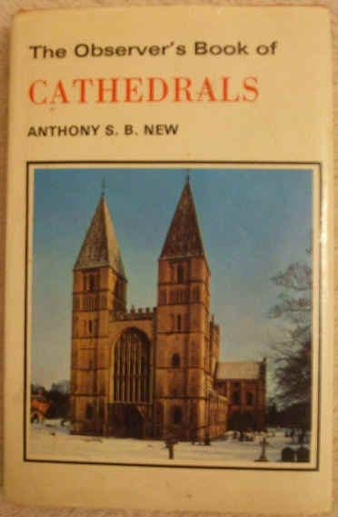 Anthony New THE OBSERVER'S BOOK OF CATHEDRALS First Edition