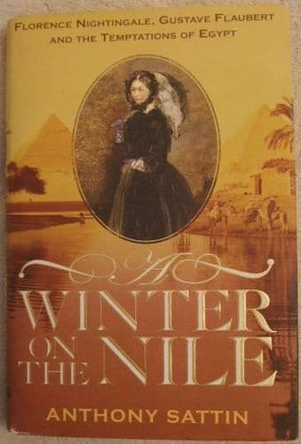 Anthony Sattin A WINTER ON THE NILE First Edition Signed