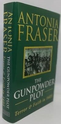 Antonia Fraser THE GUNPOWDER PLOT First Edition Signed