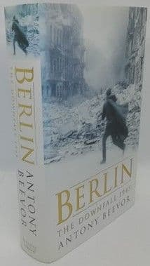 Antony Beevor BERLIN Signed First Edition First Printing