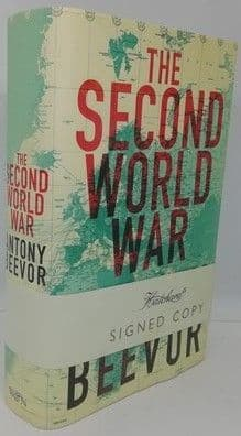 Antony Beevor THE SECOND WORLD WAR First Edition Signed