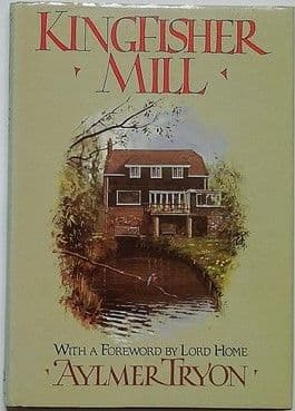 Aylmer Tryon KINGFISHER MILL First Edition Signed