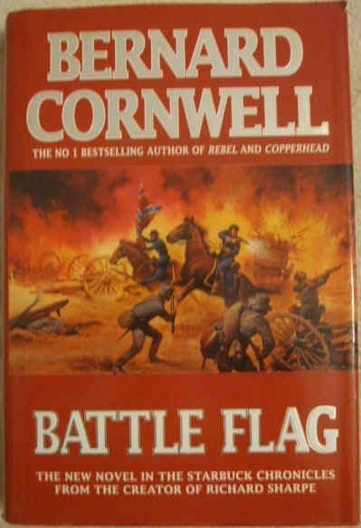 Bernard Cornwell BATTLE FLAG First Edition