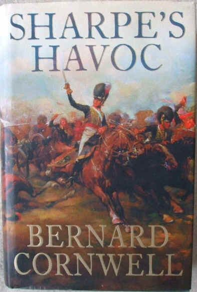Bernard Cornwell SHARPE'S HAVOC First Edition