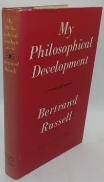 Bertrand Russell MY PHILOSOPHICAL DEVELOPMENT First Edition