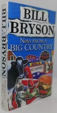 Bill Bryson NOTES FROM A BIG COUNTRY First Edition Signed