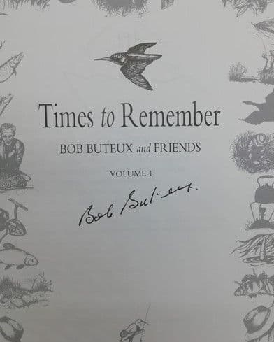 Bob Buteux TIMES TO REMEMBER Double Signed Limited Edition