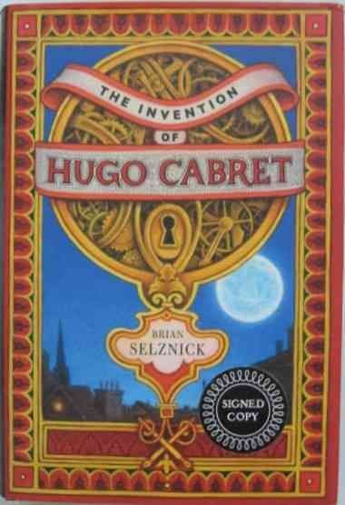Brian Selznick THE INVENTION OF HUGO CABRET First Edition Signed
