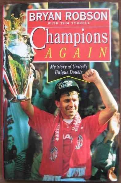 Bryan Robson CHAMPIONS AGAIN First Edition Signed