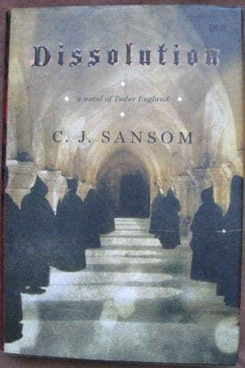 C J Sansom DISSOLUTION First Edition
