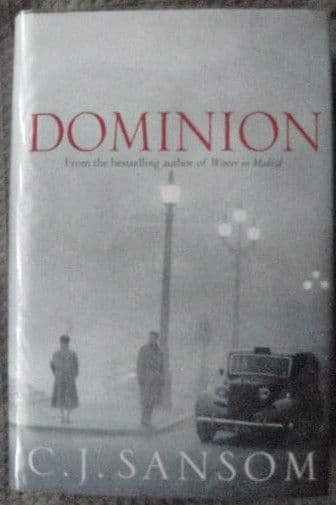C J Sansom DOMINION Signed Numbered Limited Edition