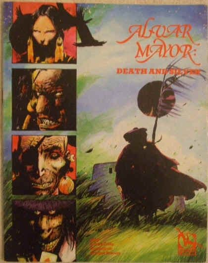 Carlos Trillo ALVAR MAYOR DEATH AND SILVER First Edition Graphic Novel