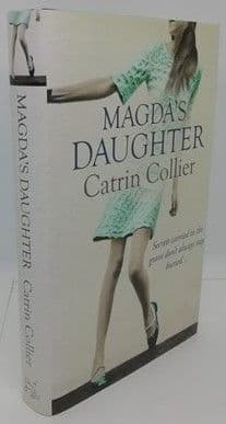 Catrin Collier MAGDA'S DAUGHTER First Edition Signed