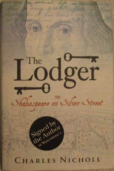 Charles Nicholl THE LODGER Signed First Edition