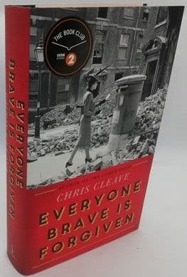 Chris Cleave EVERYONE BRAVE IS FORGIVEN First Edition Signed