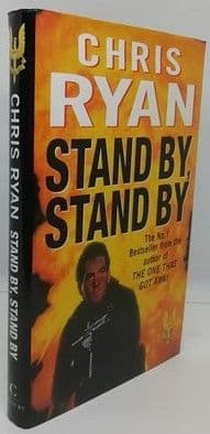 Chris Ryan STAND BY STAND BY First Edition Signed