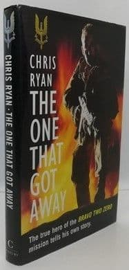 Chris Ryan THE ONE THAT GOT AWAY First Edition Signed