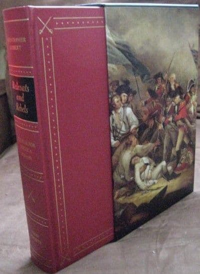Christopher Hibbert REDCOATS AND REBELS Folio Society