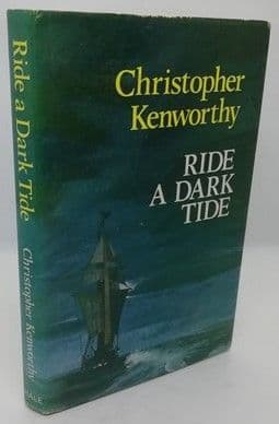 Christopher Kenworthy RIDE A DARK TIDE First Edition Signed to David Gemmell