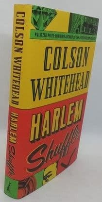 Colson Whitehead HARLEM SHUFFLE First Edition Signed