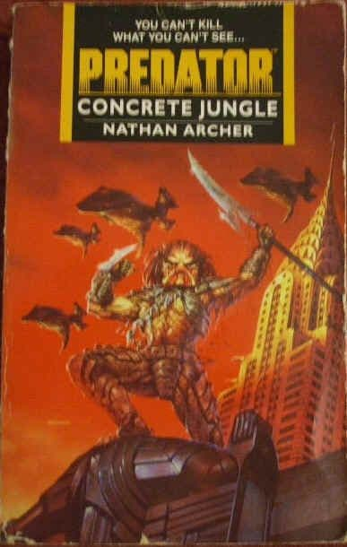 Concrete Jungle  PREDATOR Nathan Archer