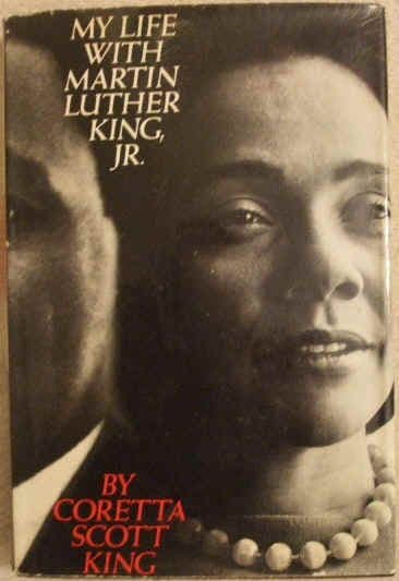 Coretta Scott King MY LIFE WITH MARTIN LUTHER KING JR First Edition
