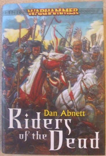 Dan Abnett RIDERS OF THE DEAD First Edition