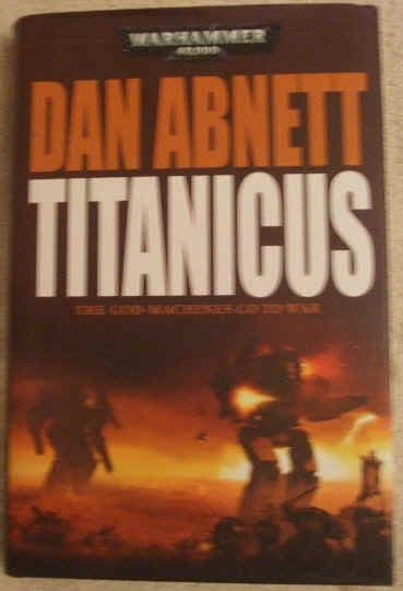 Dan Abnett TITANICUS First Edition
