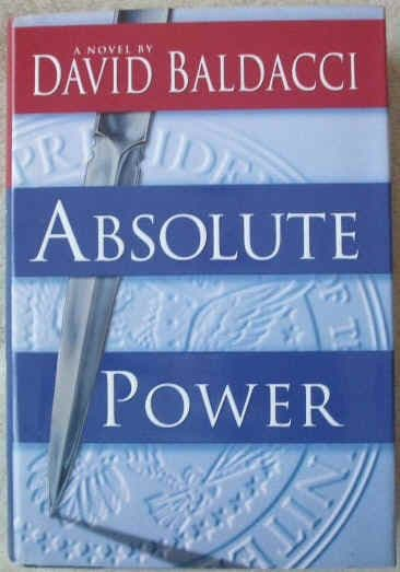 David Baldacci ABSOLUTE POWER First Edition