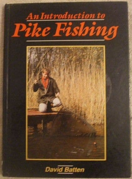 David Batten AN INTRODUCTION TO PIKE FISHING First Edition