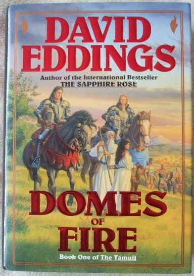 David Eddings DOMES OF FIRE First Edition