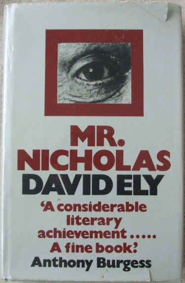 David Ely MR NICHOLAS First Edition