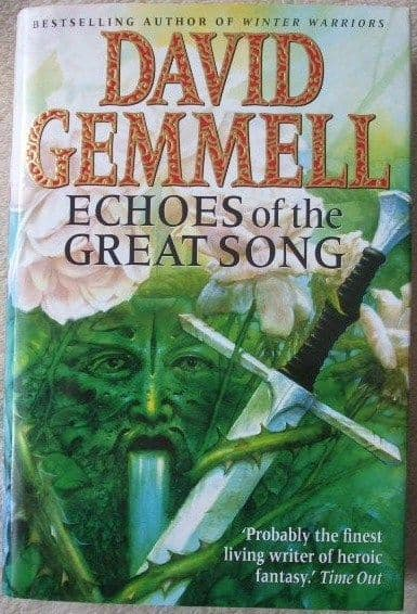 David Gemmell ECHOES OF THE GREAT SONG First Edition