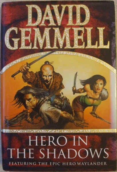 David Gemmell HERO IN THE SHADOWS First Edition