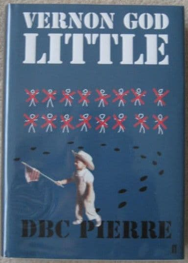 DBC Pierre VERNON GOD LITTLE First Edition Signed