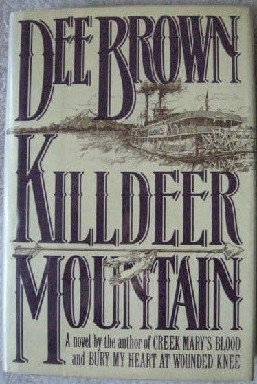 Dee Brown KILLDEER MOUNTAIN First Edition
